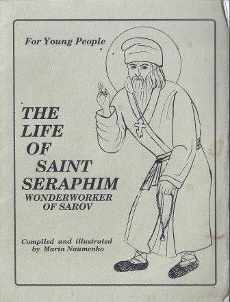 The Life of St Seraphim Wonderworker of Sarov