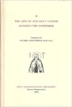 Life of our Holy Father Maximus the Confessor