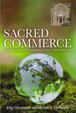 Sacred Commerce: A Conversation on Environment, Ethics, and Innovation