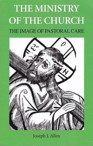 Ministry of the Church: Image of Pastoral Care