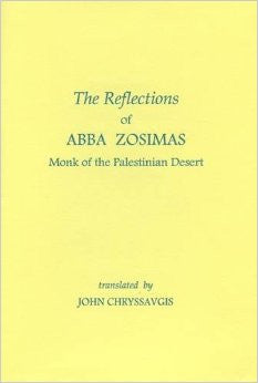 The Reflections of Abba Zosimas: Monk of the Palestinian Desert
