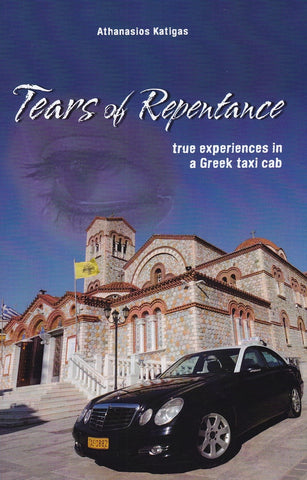 Tears of Repentance - True Experiences in a Greek Taxi Cab