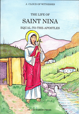 The Life of Saint Nina Equal-to-the-Apostles