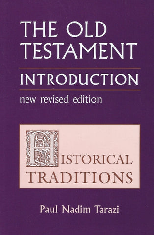 The Old Testament Introduction: Historical Traditions