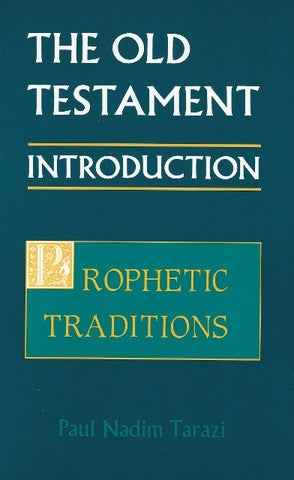 The Old Testament Introduction: Prophetic Traditions