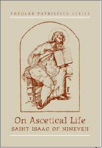 On Ascetical Life - St Isaac of Nineveh