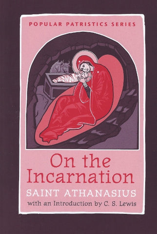 On the Incarnation - St Athanasius