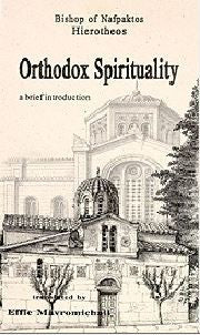 Orthodox Spirituality - A Brief Introduction