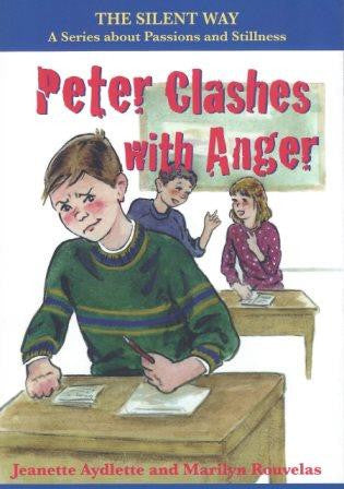 Peter Clashes with Anger