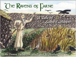 The Ravens of Farne: A Tale of Saint Cuthbert