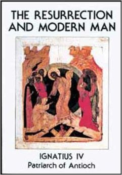 The Resurrection and Modern Man