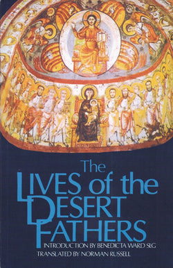 The Lives of the Desert Fathers: Historia Monachorum in Aegypto