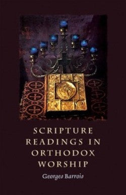 Scripture Readings In Orthodox Worship