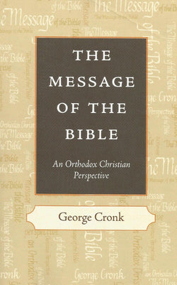 The Message of the Bible: An Orthodox Christian Perspective