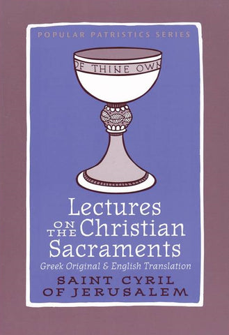 Lectures on the Christian Sacraments