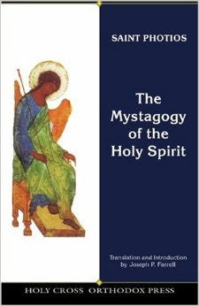 The Mystagogy of the Holy Spirit