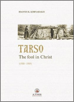 Tarso The Fool In Christ