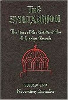 The Synaxarion: The Lives of the Saints of the Orthodox Church November, December (Volume 2)
