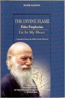 The Divine Flame: Elder Porphyrios