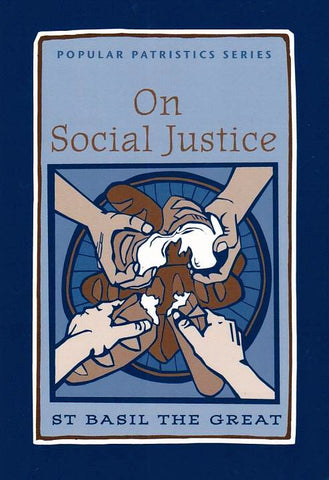 On Social Justice: St. Basil the Great