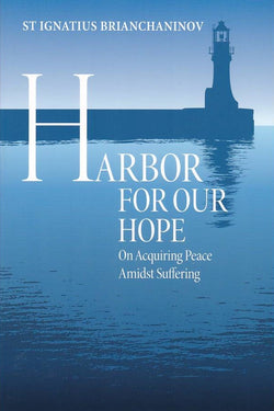 Harbor for Our Hope On Acquiring Peace Amidst Suffering