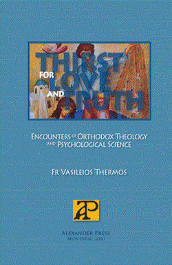 Thirst for Love and Truth: Encounters of Orthodox Theology and Psychological Science