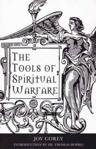 The Tools of Spiritual Warfare