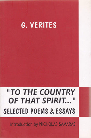 To the Country of that Spirit: Selected Poems and Essays