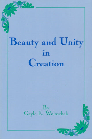 Beauty and Unity in Creation