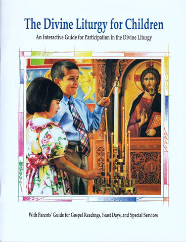 The Divine Liturgy for Children