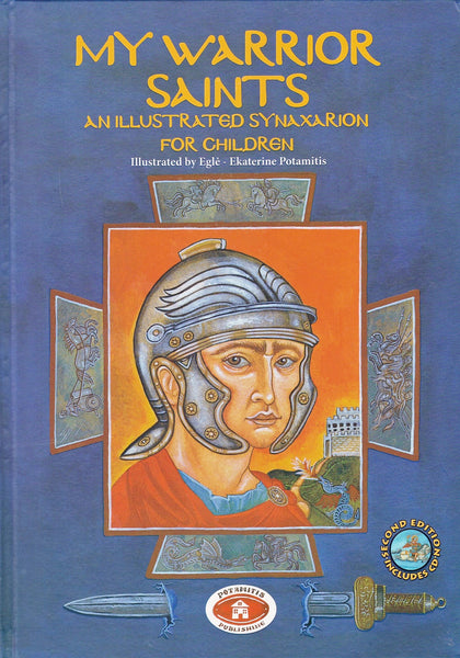 My Warrior Saints: An Illustrated Synaxarion for Children