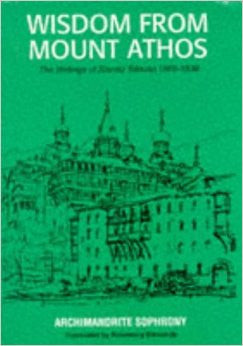 Wisdom from Mount Athos: The Writings of Staretz Silouan, 1866-1938