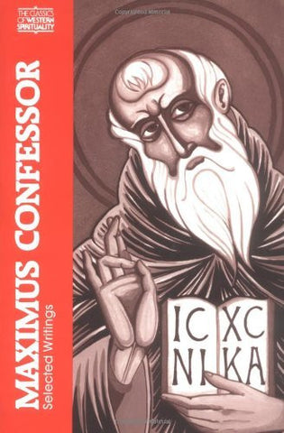 Maximus Confessor: Selected Writings