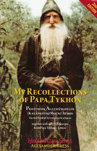My Recollections of Papa Tykhon