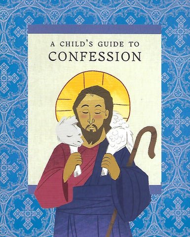 A Child's Guide to Confession