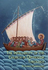 The Infallibility of the Orthodox Church
