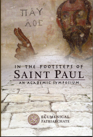 In The Footsteps of Saint Paul: an Academic Symposium