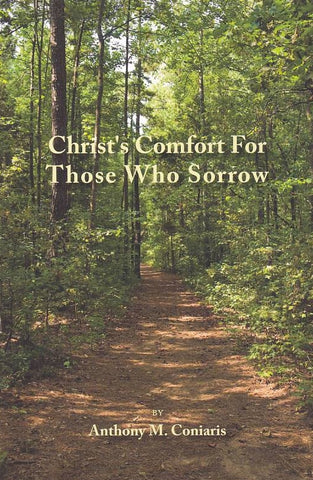 Christ's Comfort For Those Who Sorrow