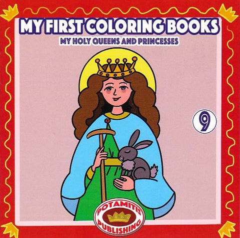 My First Coloring Books #9 - My Holy Queens and Princesses