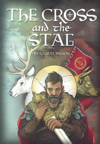 The Cross and the Stag: The Incredible Adventures of St. Eustathius