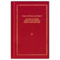 The Divine Liturgy of our Father among the Saints St John Chrysostom