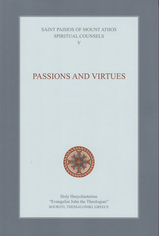 Spiritual Counsels V: Passions and Virtues