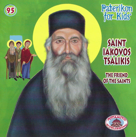 #95 Saint Iakovos Tsalikis the Friend o the Saints