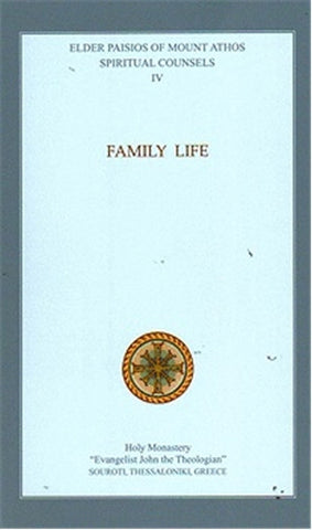 Spiritual Counsels IV: Family Life