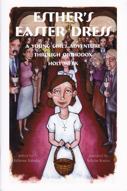 Esther's Easter Dress: A Young Girl's Adventure Through Holy Week