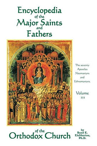 Encyclopedia of the Major Saints and Fathers: Volume 3