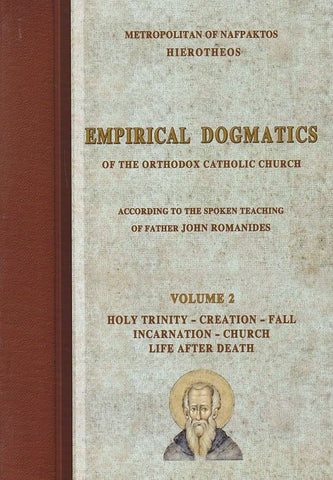 Empirical Dogmatics, Volume 2