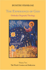 Orthodox Dogmatic Theology: The Experience of God, Vol. 2