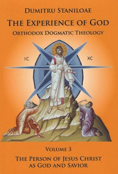 Orthodox Dogmatic Theology: The Experience of God, Vol. 3