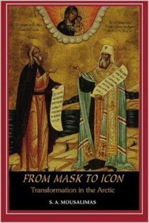 From Mask to Icon: Transformation in the Arctic